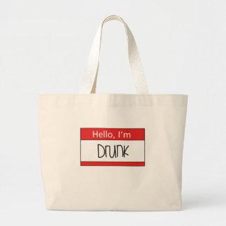 Hello, I'm drunk Tote Bags