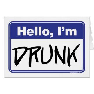 Hello, I'm Drunk Greeting Card