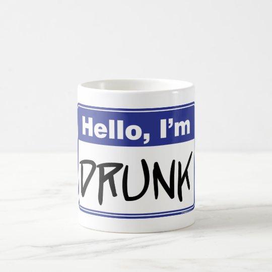Hello, I'm Drunk Coffee Mug