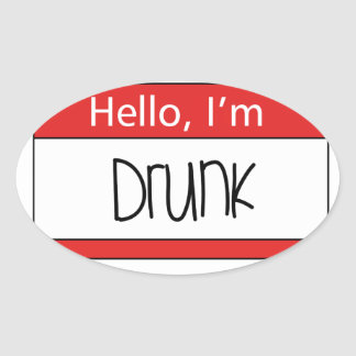 Hello, I'm drunk Oval Sticker
