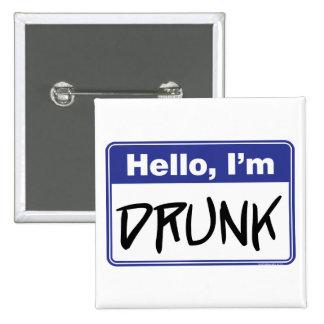 Hello, I'm Drunk Pinback Button