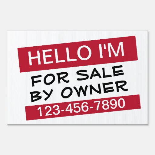 Hello im for sale by owner signs zazzle for B b for sale by owner