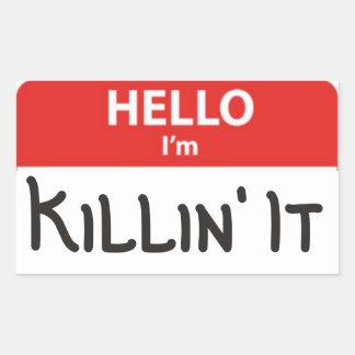 Hello I'm Killin' It Name Badge Sticker