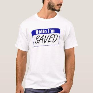 Hello I'm Saved T-Shirt