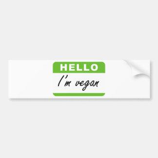 Hello I'm Vegan Car Bumper Sticker