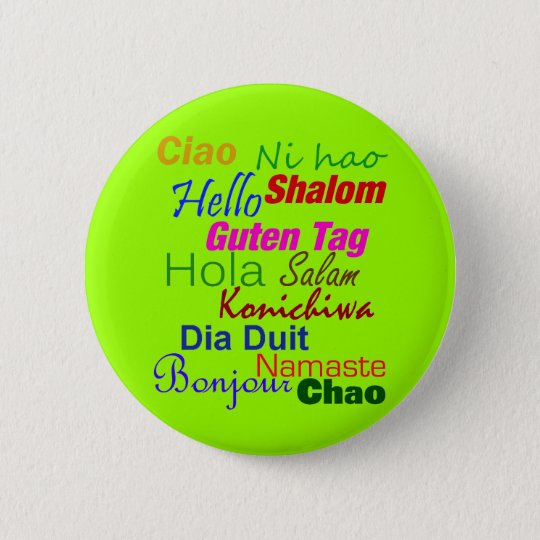 Hello In Many Languages Button Pin