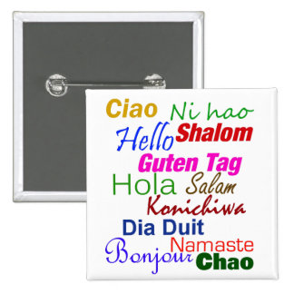 Hello In Many Languages Pins