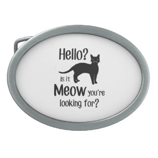 Hello is it meow you are looking for oval belt buckle