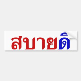 Hello Isaan ♦ Sabai Dee In Thai Isan Dialect ♦ Bumper Sticker