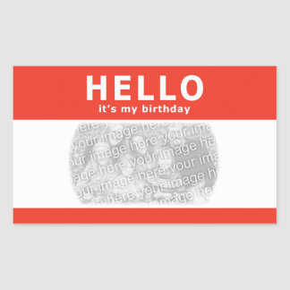 hello, it's my birthday! nametag rectangular sticker