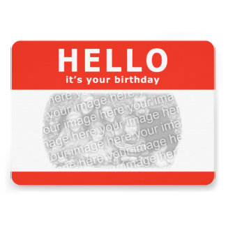 hello, it's your birthday! nametag card