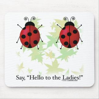 Hello Ladies Mouse Pad