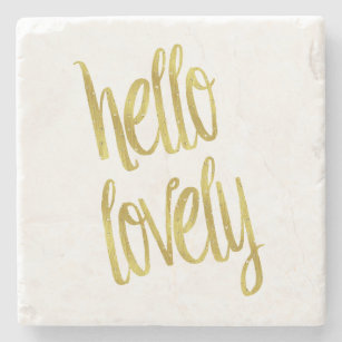 Hello Lovely Quote Faux Gold Foil Sparkle Design Stone Coaster