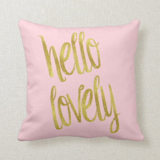 Hello Lovely Quote Faux Gold Foil Sparkle Design Throw Pillow