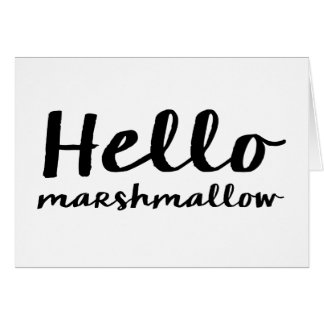 Hello Marshmallow - Note Card