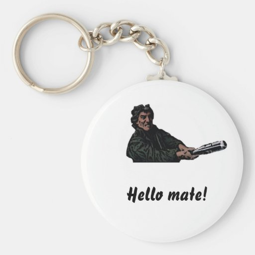 Hello mate! keychain
