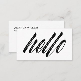 Hello Modern Script Black White Contact Info Business Card