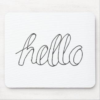 Hello Mouse Pad