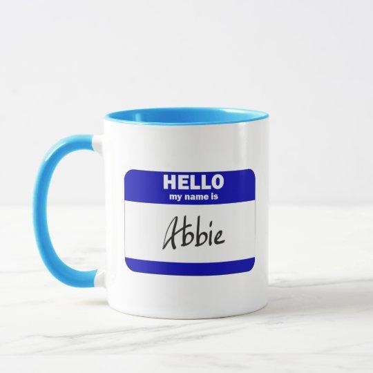 Hello My Name Is Abbie (Blue) Mug