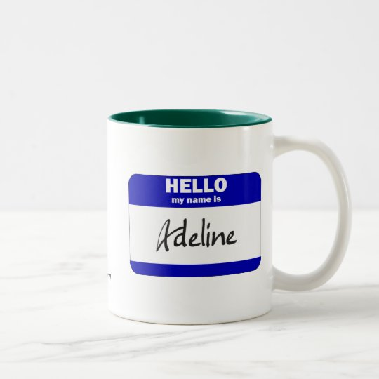 Hello My Name Is Adeline (Blue) Two-Tone Coffee Mug