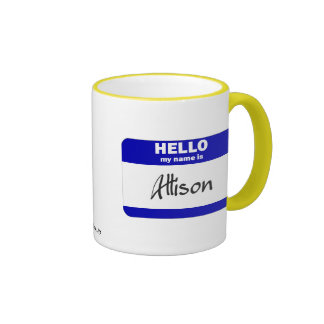 Hello My Name Is Allison (Blue) Ringer Mug