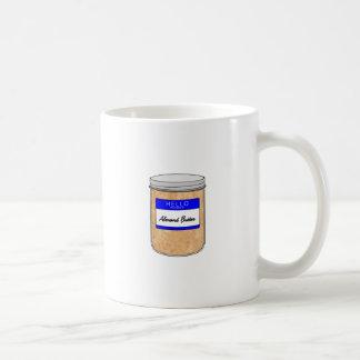 Hello My Name is Almond Butter Coffee Mug