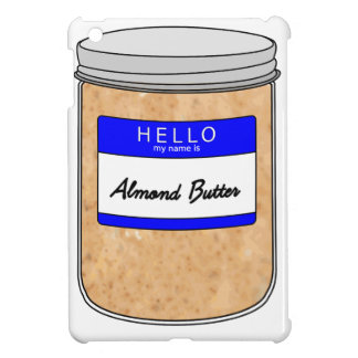 Hello My Name is Almond Butter iPad Mini Cover