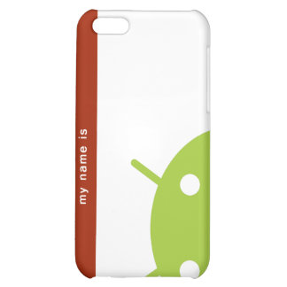 hello my name is Android iPhone 5C Cover