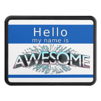 Hello My Name Is Awesome Hitch Cover