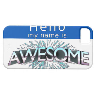 Hello My Name Is Awesome iPhone SE/5/5s Case