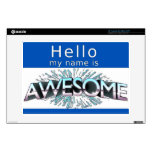 Hello My Name Is Awesome Laptop Skin
