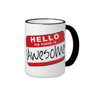 Hello, My Name is Awesome Coffee Mugs
