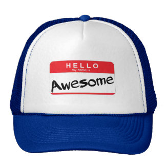Hello My Name Is Awesome Sticker Trucker Hat