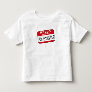 Hello, My Name is Awesome Tshirts