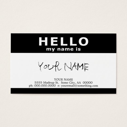 hello my name is : black and white business card