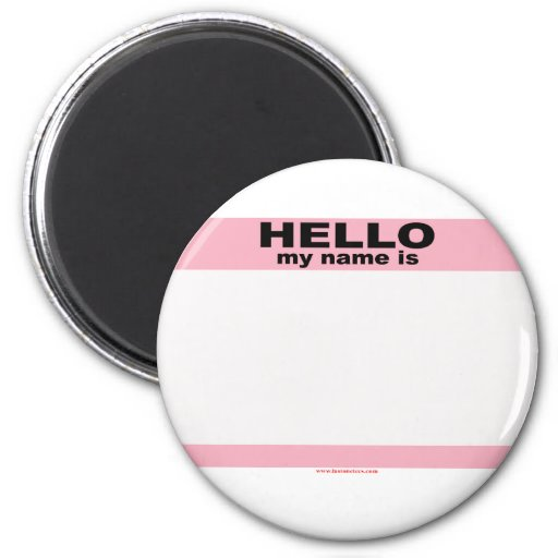 Hello my name is BLANK PINK copy Refrigerator Magnets