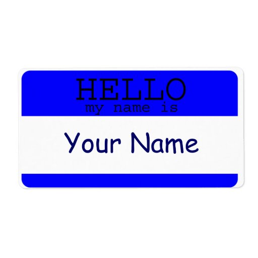 hello my name is blue label template zazzle