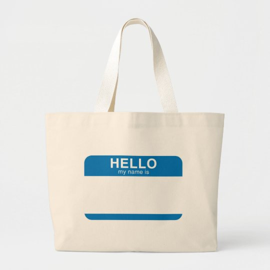 Hello My Name Is - Blue Large Tote Bag