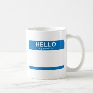 Hello My Name Is - Blue Classic White Coffee Mug