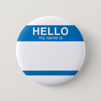 Hello My Name Is - Blue Pinback Button