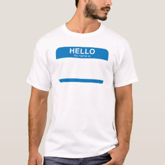 Hello My Name Is - Blue T-Shirt