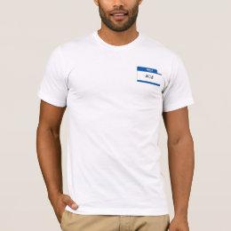 Hello; My Name Is Bob T-Shirt