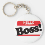 Hello My Name Is Boss Keychain
