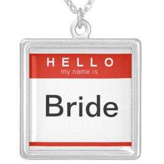 Hello my name is Bride necklace