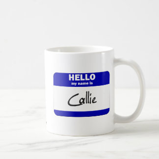 Hello My Name Is Callie (Blue) Coffee Mug