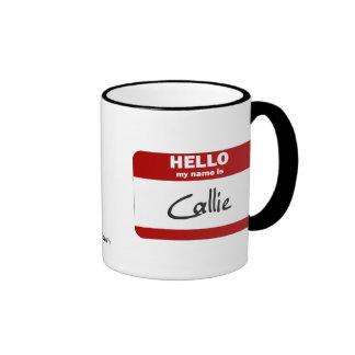 Hello My Name Is Callie (Red) Coffee Mug