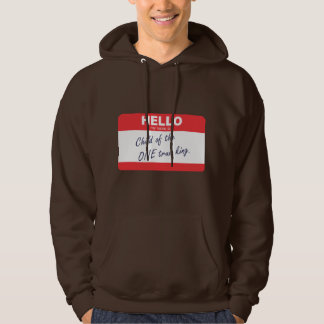 Hello my name is child of the one true king. hoodie