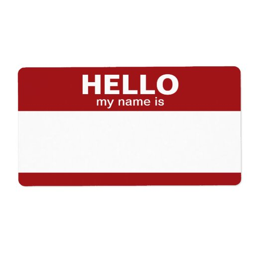 Hello my name is -- classic labels