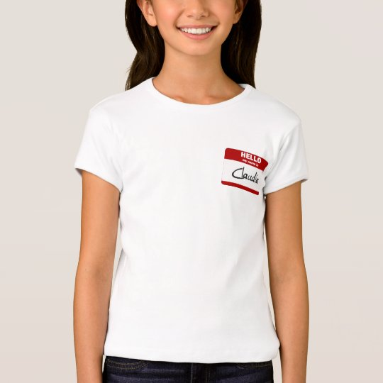 Hello My Name Is Claudia (Red) T-Shirt