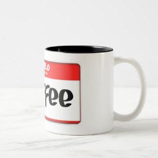 Hello My Name Is Coffee Two-Tone Coffee Mug